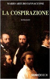 Recensione di LA COSPIRAZIONE di Mario Arturo Iannaccone