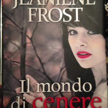 IL MONDO DI CENERE di Jaeniene Frost