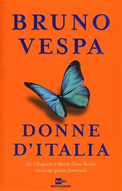 DONNE D'ITALIA di Bruno Vespa – Recensione