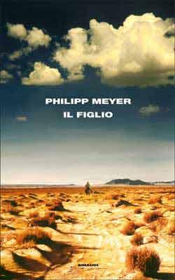 IL FIGLIO di Philipp Meyer – recensione