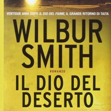 IL DIO DEL DESERTO di Wilbur Smith – RECENSIONE