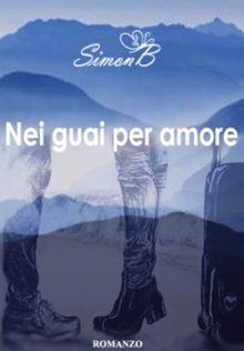 Nei guai per amore – Book Trailer
